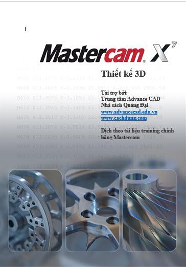 Thiết kế 3D Mastercam X7-Tài liệu mastercam miễn phí