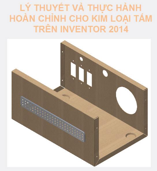 Giáo trình thiết kế kim loại tấm inventor