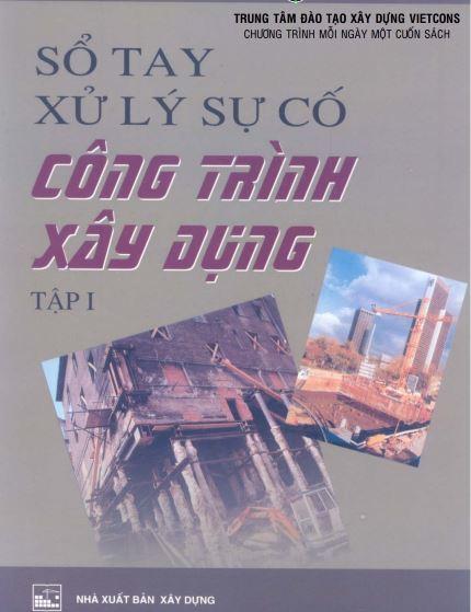 Sổ tay sử lý sự cố trong công trình xây dựng