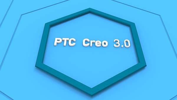 Video hướng dẫn học Creo Parametric 3.0 từ cơ bản đến nâng cao