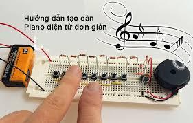 Chế tạo một cây đàn piano đơn giản với Arduino