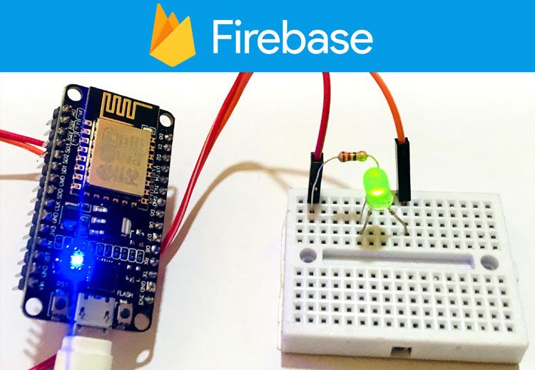 Điều khiển LED bằng Google Firebase Console và ESP8266 NodeMCU | IOT