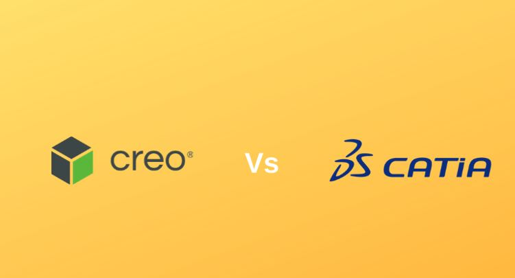 So sánh Catia và Creo, nên dùng phần mềm nào?